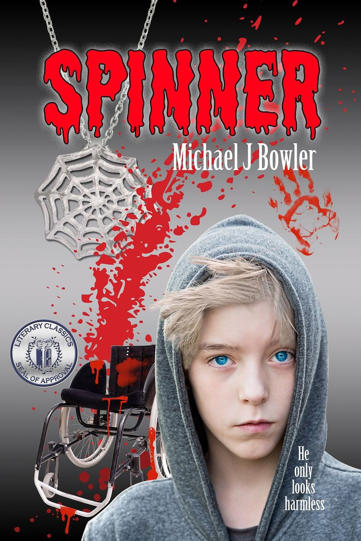 Spinner by Michael J Bowler.  Can a boy in a wheelchair save the world? Just watch!
