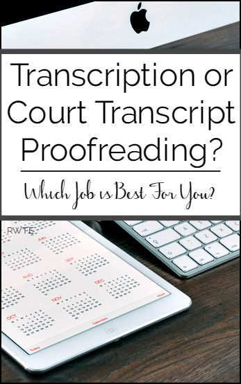 Transcription and court transcript proofreading are two non-phone work at home jobs you could consider doing. But which is best? This articles compares both to help you make an informed decision.