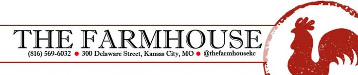The Farmhouse: farm-to-table, tip-to-tail homestyle restaurant in the Kansas City River Market