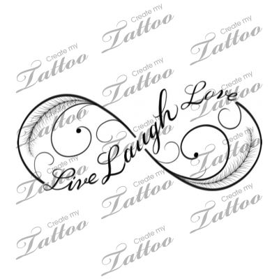 Live Laugh Love infinity tattoo | Fourth #182700 | CreateMyTattoo.com