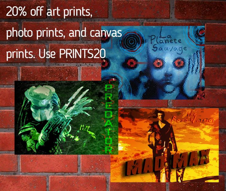 20% off art prints, photo prints, and canvas prints. Use PRINTS20 #poster #buyposters #movieposters movies #bestmovies #giftsforhim #wallart #predatormovie #madmaxmovie #geek #nerd #giftsforgeeks #cinephile
