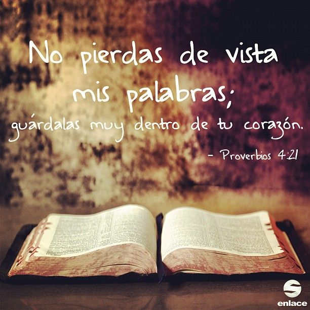 """Proverbios 4:21 