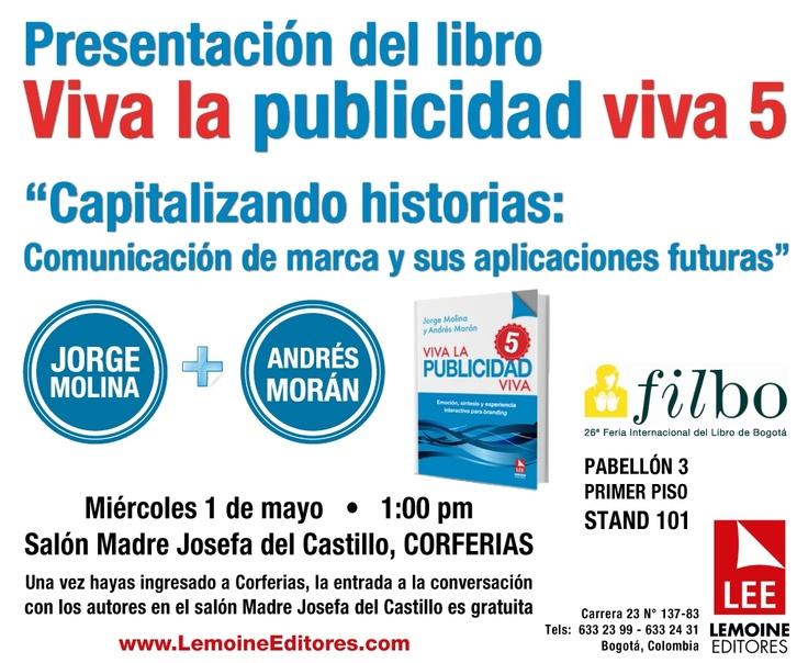 ¿Quién tiene algo que hacer el miércoles 1 de mayo? Nosotros sí. Te invitamos a conversar con Andrés Morán y Jorge Molina sobre comunicación de marca a la 1pm en Corferias.