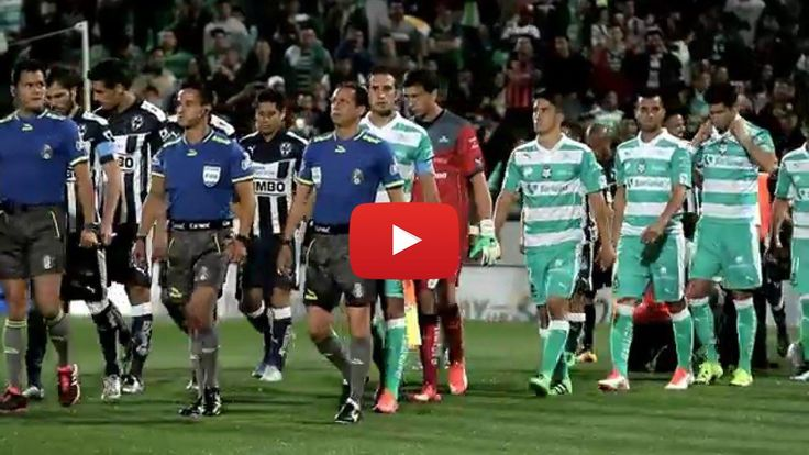 [LIVE-TV] EN VIVO El Partido Santos Laguna Vs Monterrey