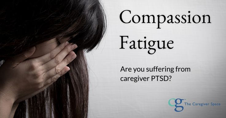 Compassion Fatigue | The Caregiver Space