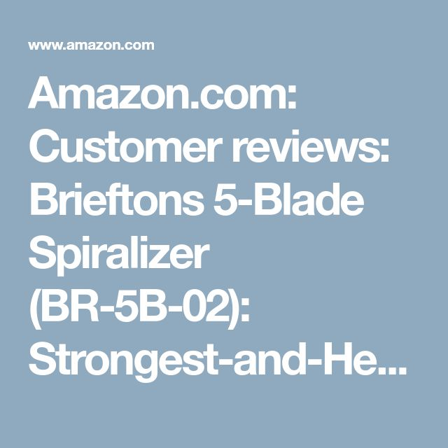 Amazon.com: Customer reviews: Brieftons 5-Blade Spiralizer (BR-5B-02): Strongest-and-Heaviest Duty Vegetable Spiral Slicer, Best Veggie Pasta Spaghetti Maker for Low Carb/Paleo/Gluten-Free, With Extra Blade Caddy & 3 Recipe Ebooks