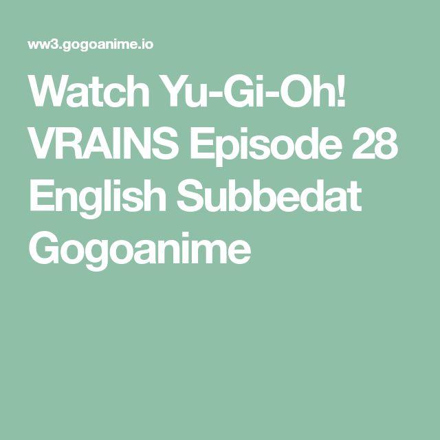 Watch Yu-Gi-Oh! VRAINS Episode 28 English Subbedat Gogoanime