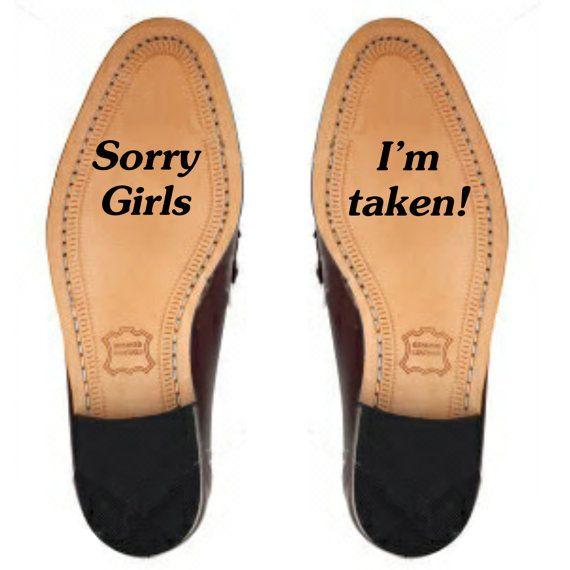 Sorry Girls I'm Taken  Groom's Wedding shoe by BZSharpWeddings,