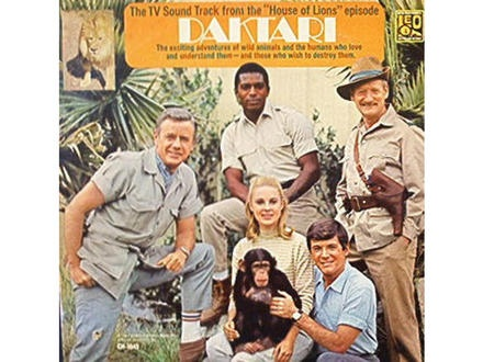 Daktari {I watched the reruns of this show when I was a kid. I was so mesmerized by it I wanted to name my newly born baby brother Clarence, after the show's cross-eyed lion. Thankfully, my parents vetoed my idea.}
