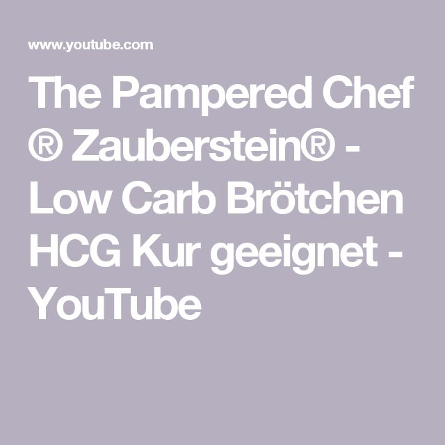 The Pampered Chef ® Zauberstein® -  Low Carb Brötchen HCG Kur geeignet - YouTube