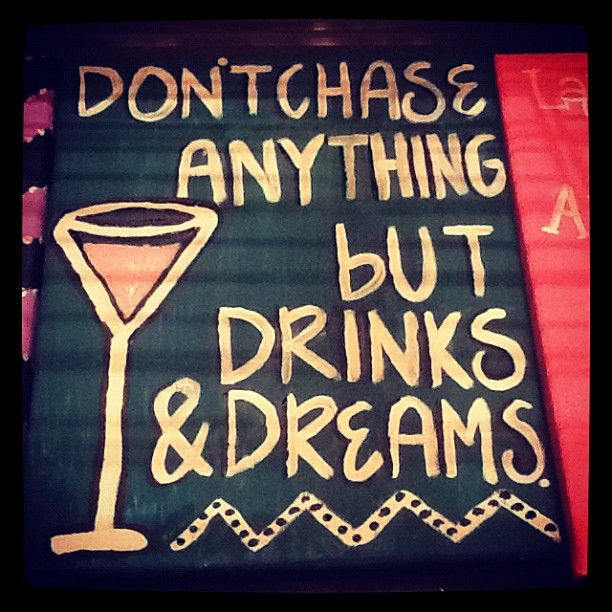 Drinks and dreams