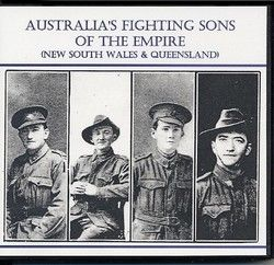 Australias Fighting Sons of the Empire (NSW-Qld) (WW1)
