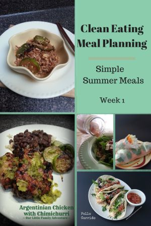 Summer Meal Planning Week 1 - Clean Eating Meals A collection of light & healthy meals for summer, with summer salads % dinners. These are the perfect quick & easy weekday meals. www.littlefamilyadventure.com