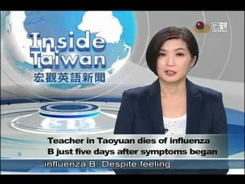 抱病教學延誤就醫 老師死於流感 Influenza B deathTaiwan—宏觀英語新聞 - YouTube