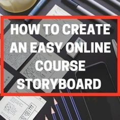Online course design tips with a free storyboard template download
