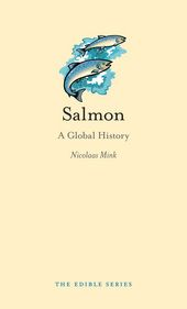 Salmon by Nicolaas Mink (Author) Salmon: A Global History traces salmon's history from the earliest known records to the present, telling the story of how the salmon was transformed from an abundant fish found seasonally along coastal regions to a mass-produced canned food and a highly prized culinary delight.