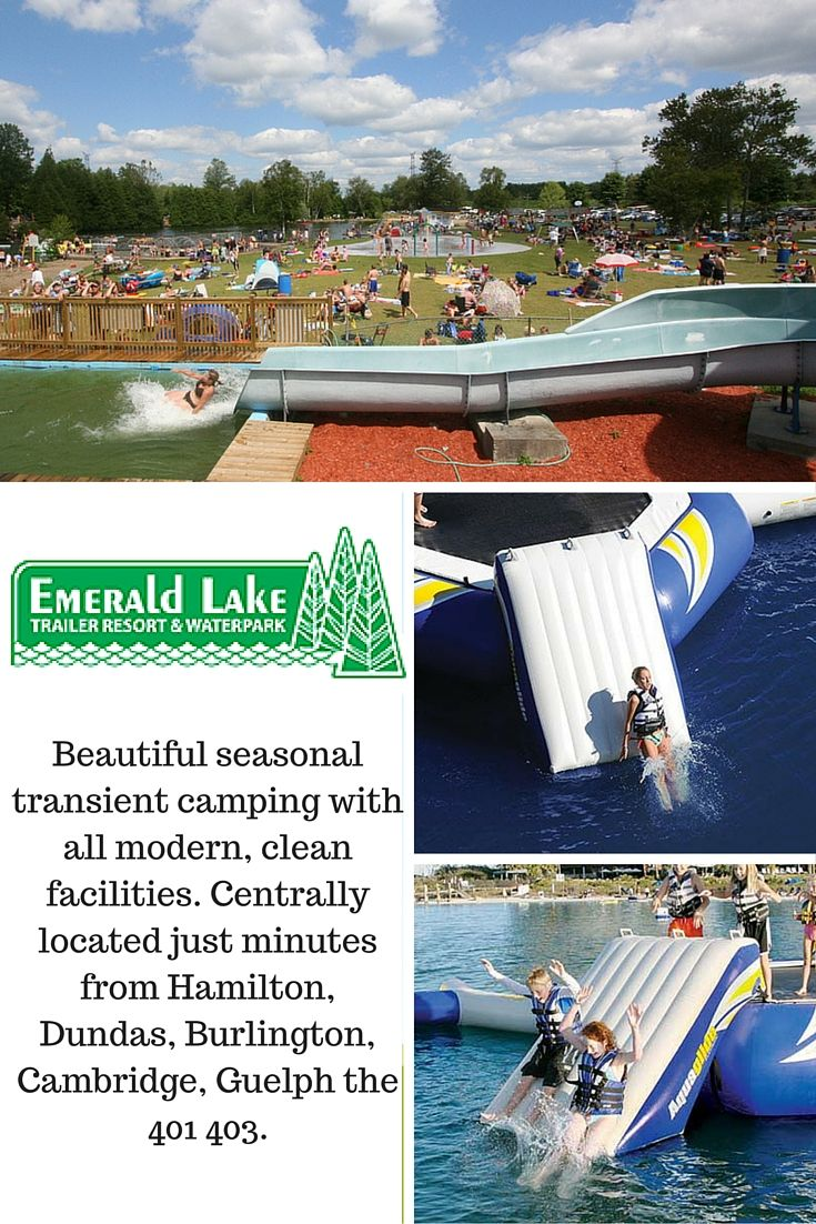Emerald Lake Trailer Resort & Waterpark. We have a splash pad for kids, high and low diving boards, and many unique water floats.We also have the perfect accommodations for you and your family for a few nights or seasonal.