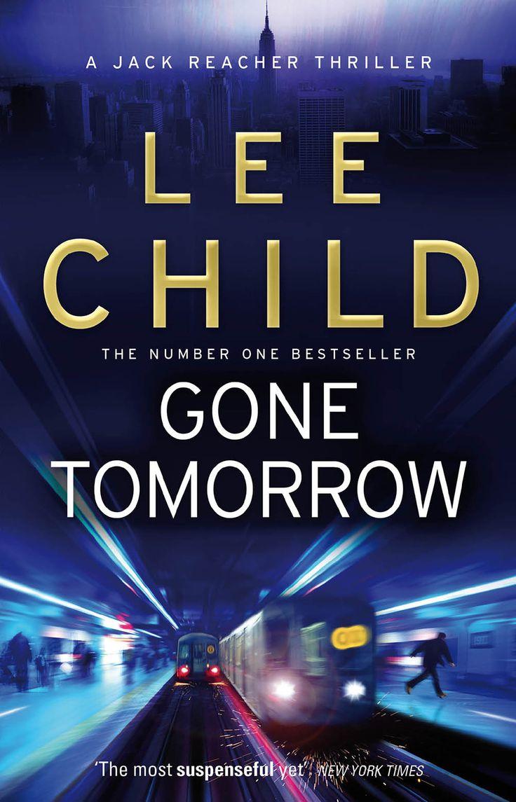Gone Tomorrow Lee Child Design Stephen Mulcahey