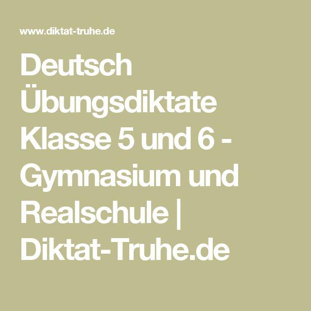Deutsch Übungsdiktate Klasse 5 und 6 - Gymnasium und Realschule   Diktat-Truhe.de