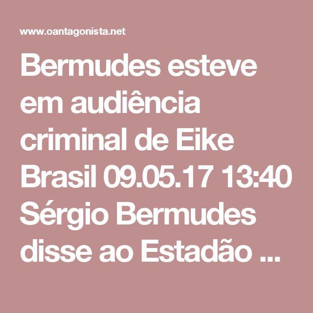 """Bermudes esteve em audiência criminal de Eike  Brasil 09.05.17 13:40 Sérgio Bermudes disse ao Estadão que nunca atuou na área criminal para Eike Batista, embora seu nome conste como um dos representantes do empresário numa audiência de um processo criminal em tramitação na 3.ª Vara Federal Criminal do Rio. """"Nesse processo eu não representei o senhor Eike Batista. Como advogado do Eike, eu compareci a um ato, eu o acompanhei a um ato, mas não exerci advocacia nesse processo porque nunca…"""