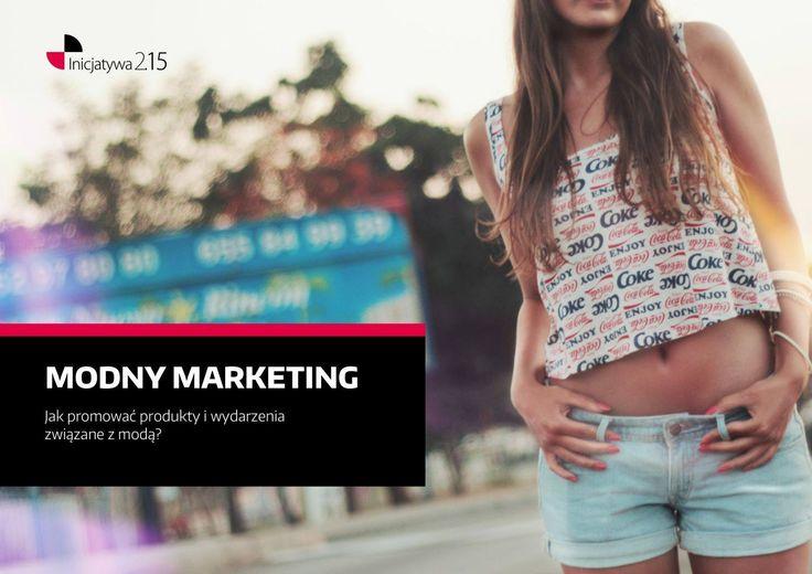 Zapraszamy do przeczytania raportu, w którym Robert Stalmach pisze o tym, jak monitoring mediów może pomóc markom modowym. Raport wydała Inicjatywa 2.15 której jesteśmy partnerem! Sprawdźcie! www.newspoint.pl/raport-modny-marketing/
