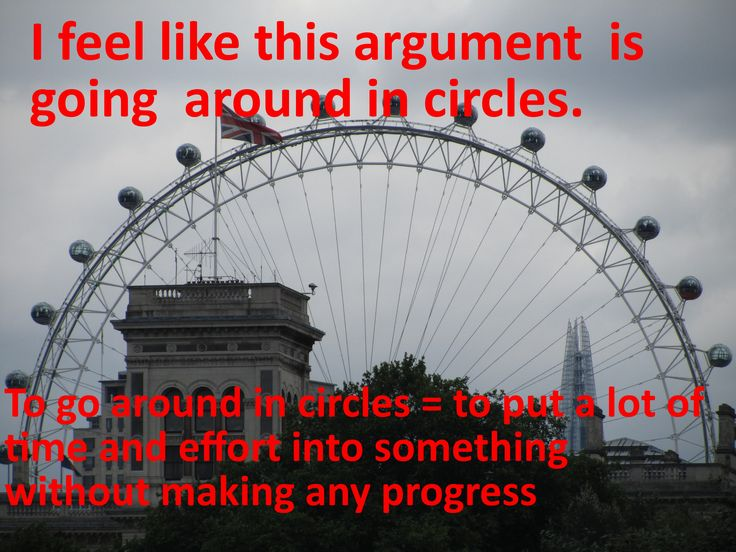 English idioms: to go around in circles