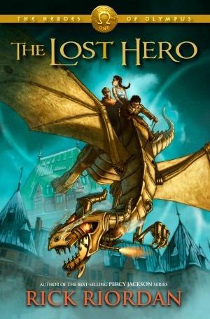 The Lost Hero (Heroes of Olympus Series #1) by Rick Riordan
