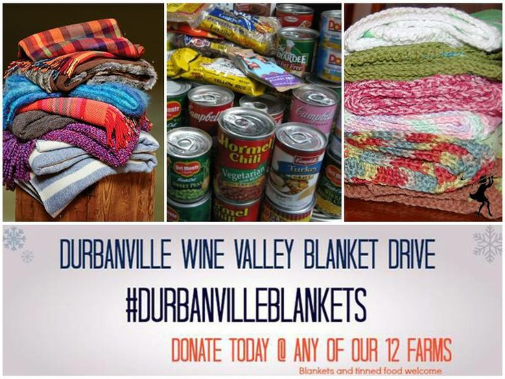 Support a great cause #DurbanvilleBlankets Donate blankets  tinned food at the Tasting Room before the 14th July!
