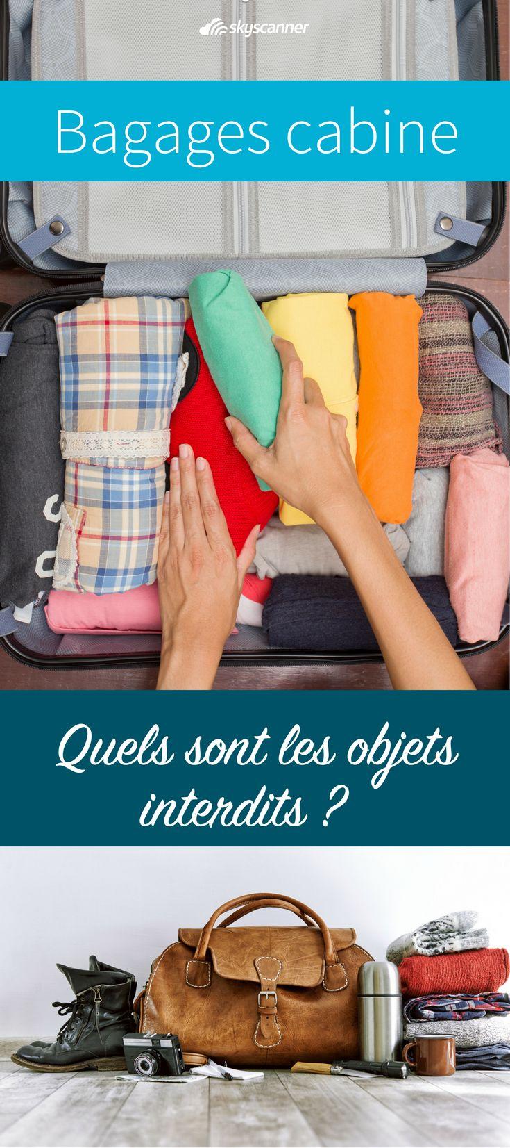 Bagage cabine : que puis-je y mettre ? Partir en voyage avec uniquement un bagage cabine est idéal. Cependant, avant de faire votre valise, il est bon de se renseigner afin de savoir ce que vous pouvez (ou pas) emporter afin d'éviter de vous les faire confisquer à l'aéroport.