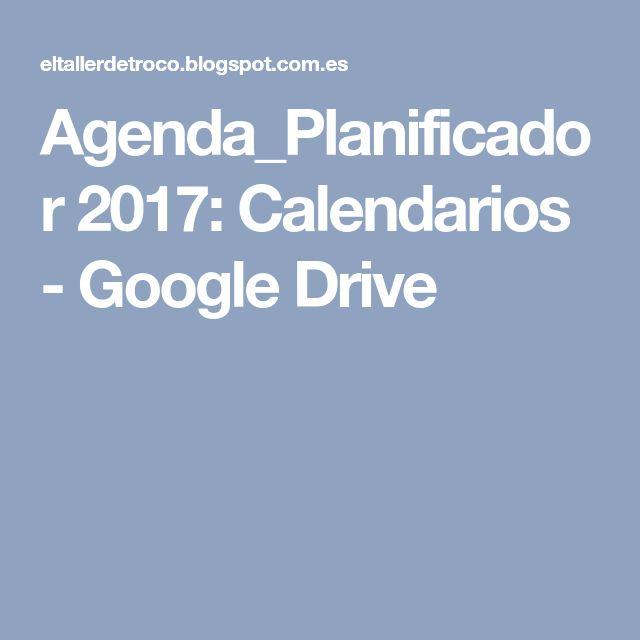 Agenda_Planificador 2017: Calendarios - Google Drive