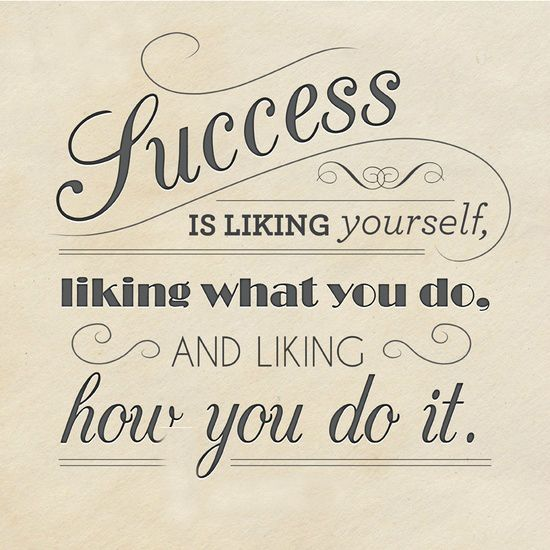 Success Is Liking Yourself!!#MotivationMonday