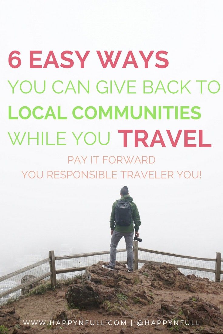 Easy and effortless ways to be a kind traveler | Pay it forward | Community | Responsible Travel | Green Travel | support local communities