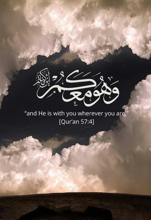 Even when you are soaring above and between the clouds or sinking to the bottom of the darkest part of the ocean. He (SWT) totally is... Amin.