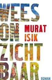 Wees onzichtbaar - Murat Isik || 06-2017