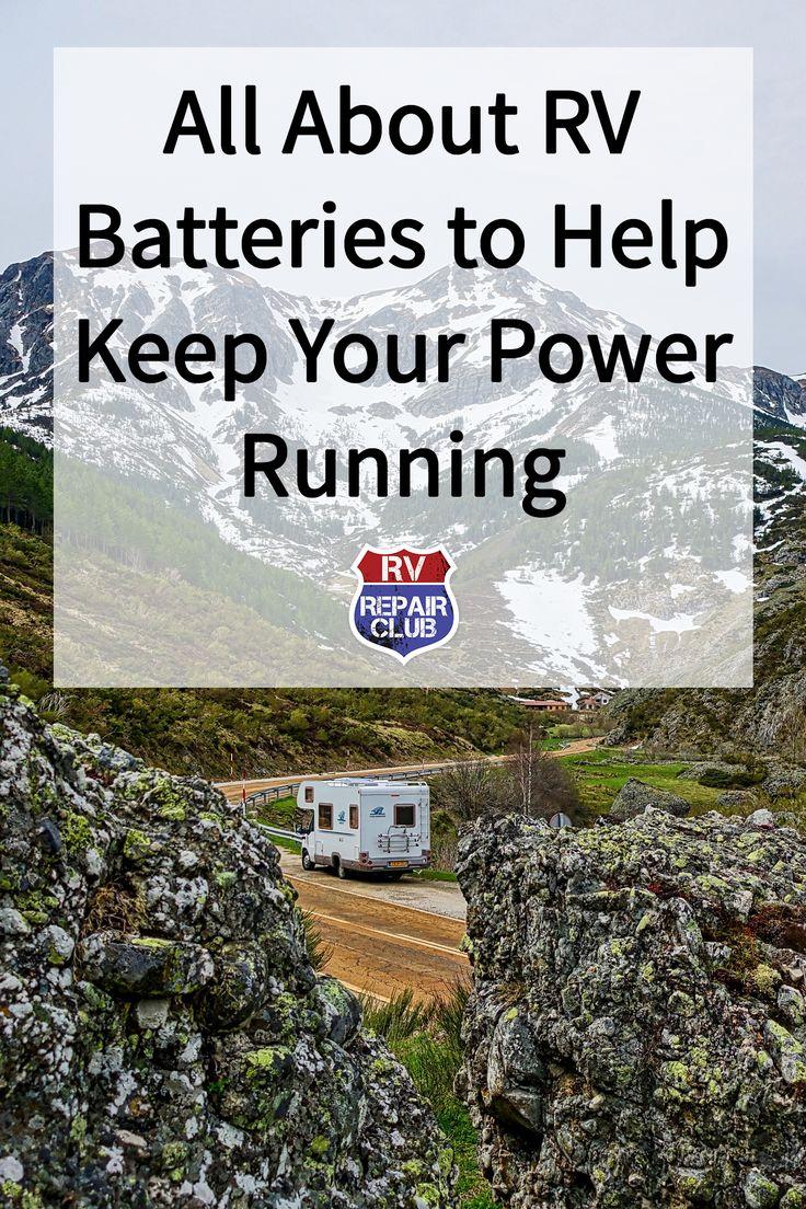 RV Batteries Help Keep Your Power Running