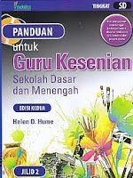 AJIBAYUSTORE Judul Buku : Panduan untuk Guru Kesenian Sekolah Dasar dan Menengah Edisi Kedua