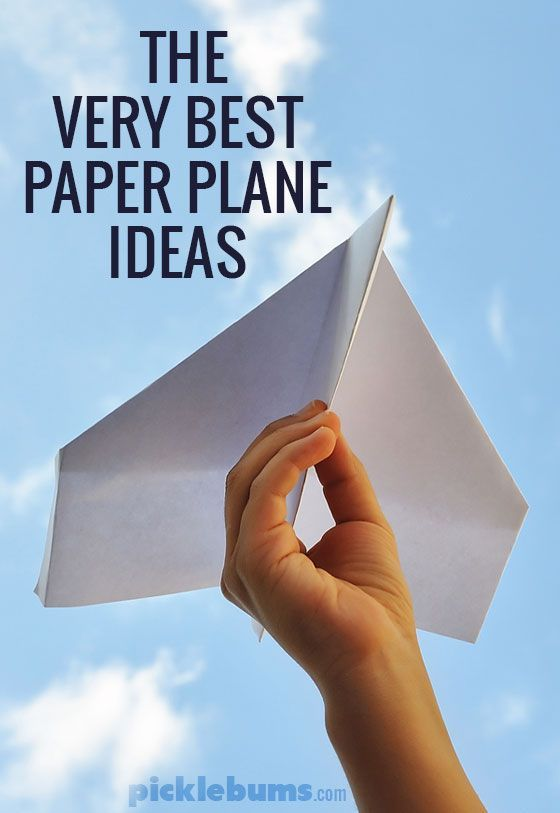 The Very Best Paper Plane Ideas - Picklebums