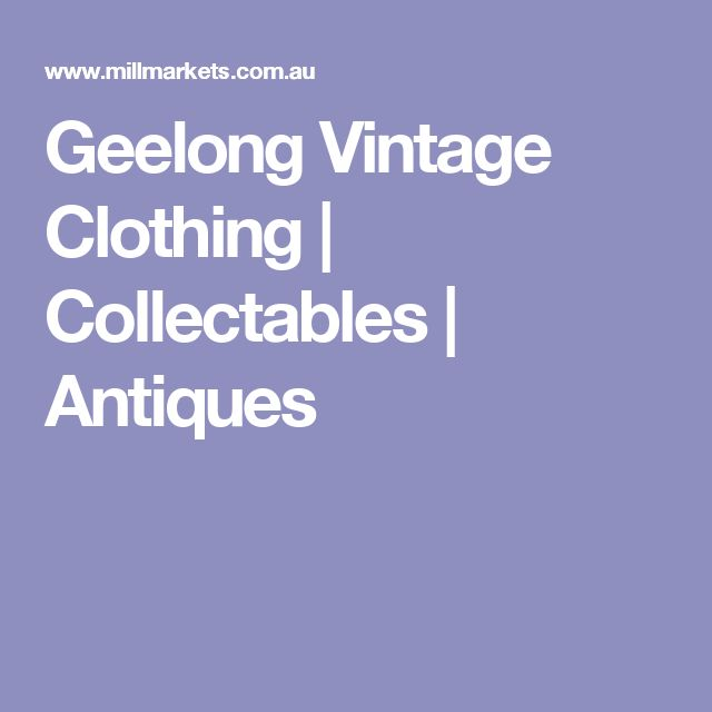 Geelong Vintage Clothing | Collectables | Antiques