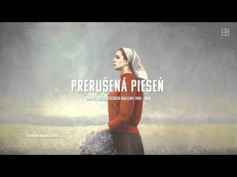 Prerušená pieseň. Umenie socialistického realizmu 1948 - 1956. Výstava v Slovenskej národnej galérii v Bratislave od 29. júna do 21. októbra 2012.