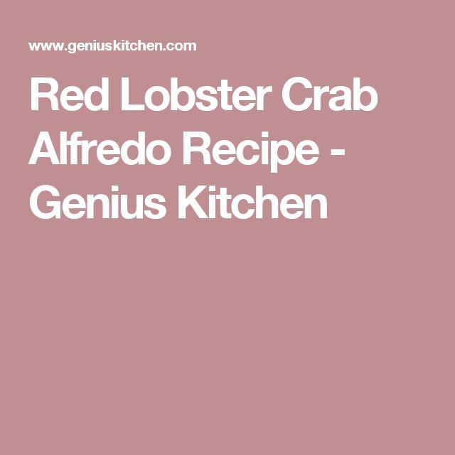 Red Lobster Crab Alfredo Recipe - Genius Kitchen