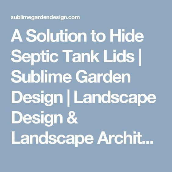 Image result for formal septic tank landscaping ideas