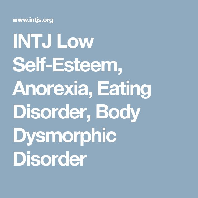 how low self esteem affects anorexia Eating disorders not only affect a person physically, but also psychologically and socially too most people with an eating disorder also have very low self esteem and poor body image.