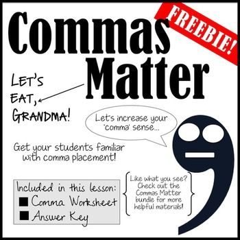 Let's be honest - most students have a comma problem. This *FREE* lesson is a basic worksheet that tests the knowledge of comma placement to students learning (or re-learning) grammar. This is a Level One worksheet (with an answer key included) that can test the knowledge of any student!
