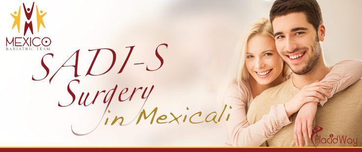 Best SADI-S Surgery at Mexico Bariatric Team in Mexicali #SADI_S_Surgery_in_Mexico