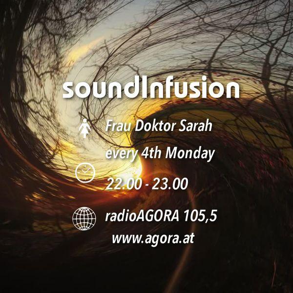 Soundinfusion By Frau Doktor Sarah On Radio Agora 105 5 2018 11 Info Www Agora At Doktor Frau