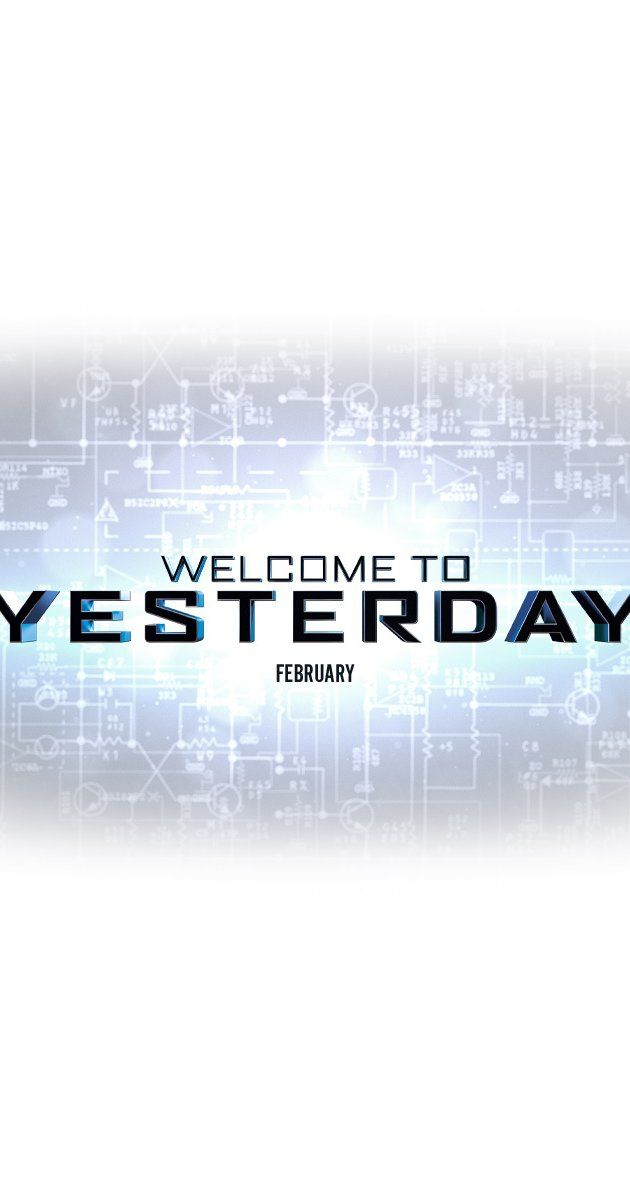 Welcome to Yesterday (2014)