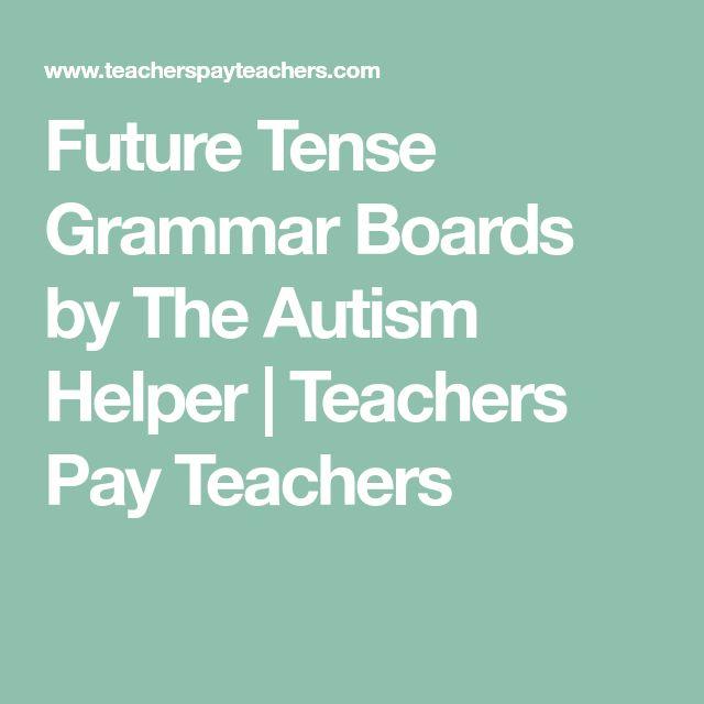 Future Tense Grammar Boards by The Autism Helper | Teachers Pay Teachers