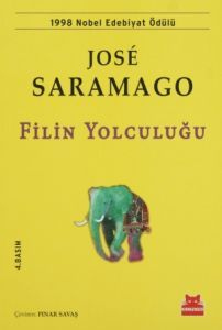 Filin Yolculuğu - Filin Yolculuğu - Jose Saramago - Kırmızı Kedi Yayınevi - Roman & Öykü - 12,00 TL