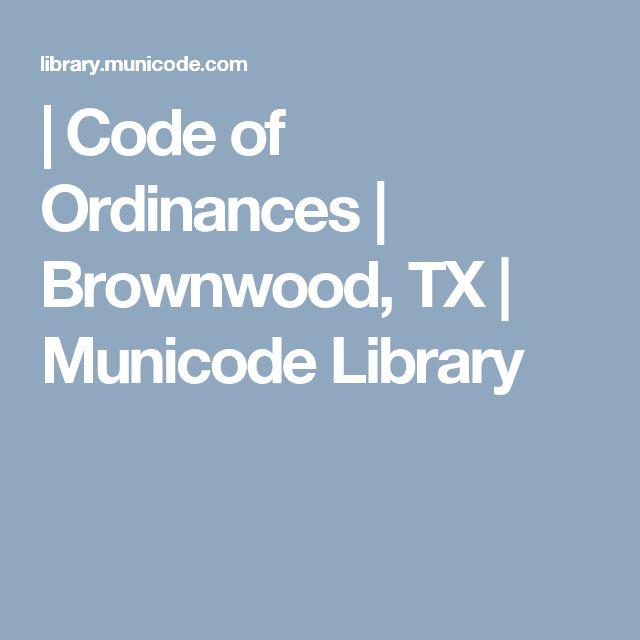 | Code of Ordinances | Brownwood, TX | Municode Library