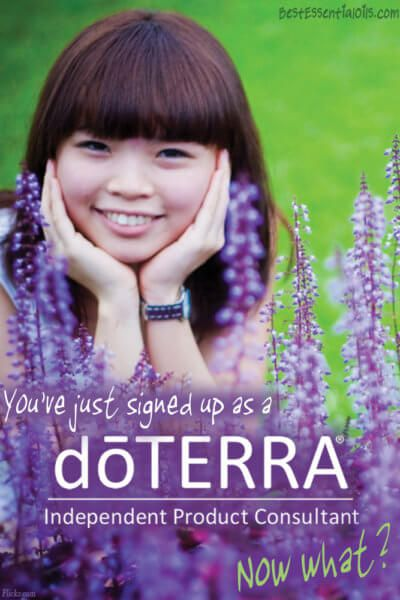You Just Signed Up as a doTERRA Product Consultant.  Now What?